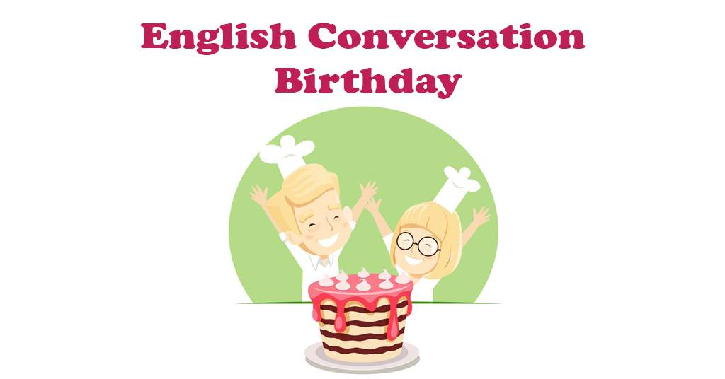 English Conversation Birthday
