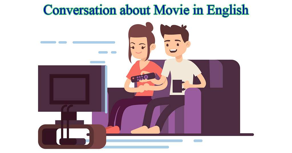 Conversation about Movie in English