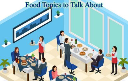 Food Topics to Talk About