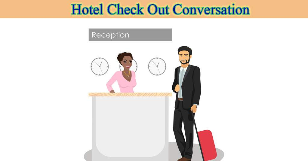 Hotel check out conversation