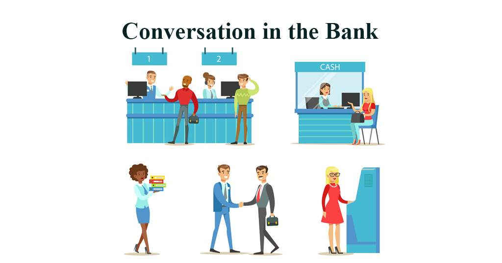 Conversation in the Bank in English