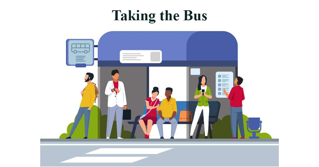 Taking the Bus