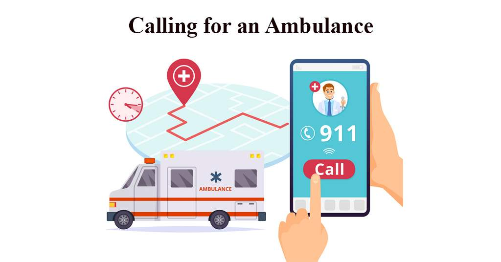 Calling for an Ambulance