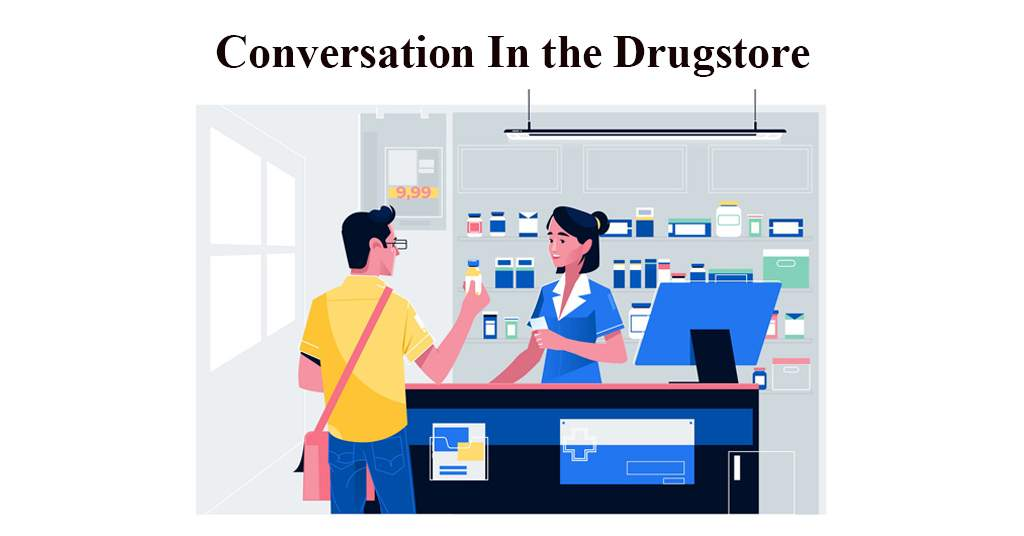 Conversation In the Drugstore