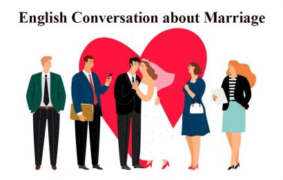 English Conversation about Marriage