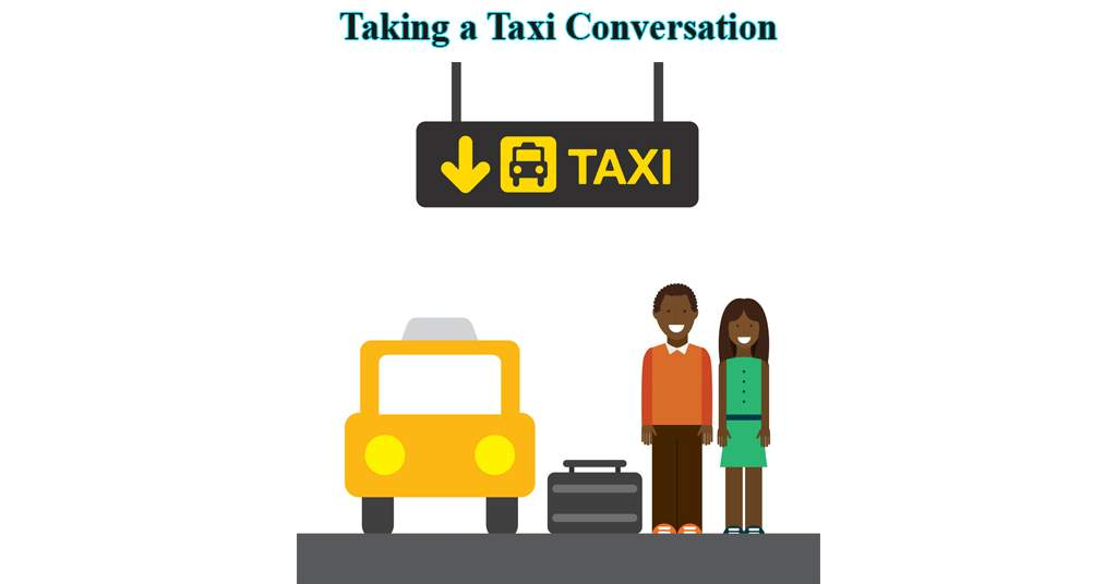 Taking a Taxi Conversation