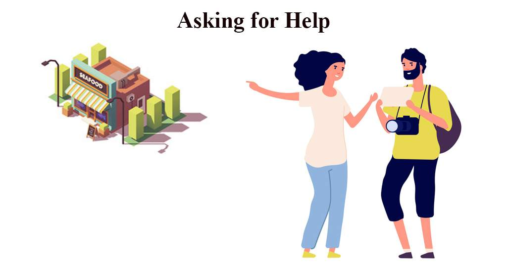Asking for Help Conversation