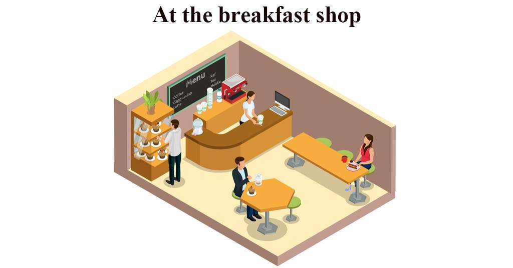 English conversation at the breakfast shop
