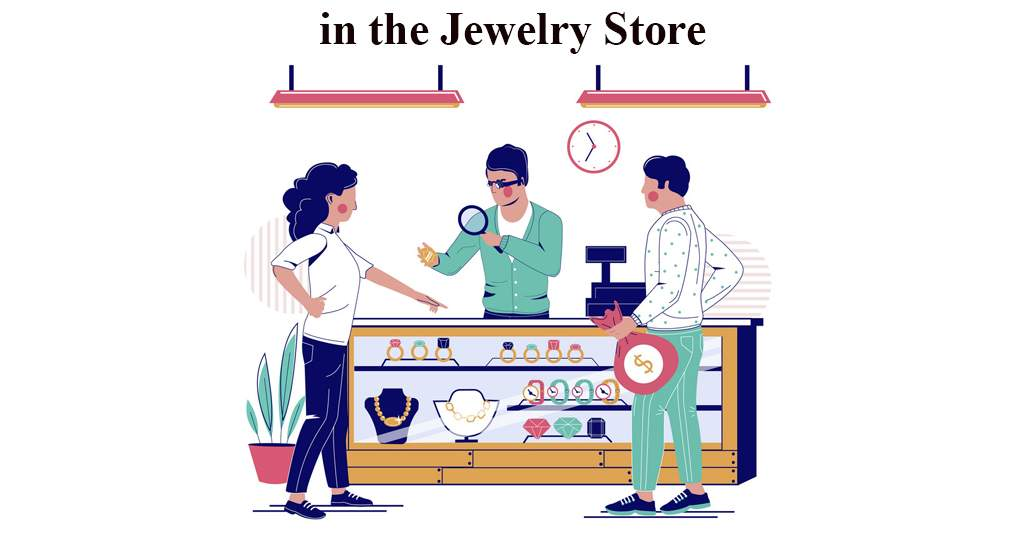 English Conversation in the Jewelry Store